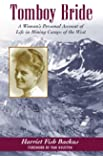 Tomboy Bride: A Woman's Personal Account of Life in Mining Camps of the West (The Pruett Series)