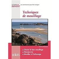 TECHNIQUES DE MOUILLAGE
