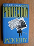 Protection, Jack Kelly, 0525247785