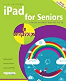 img - for iPad for Seniors in easy steps: Covers iOS 10 book / textbook / text book