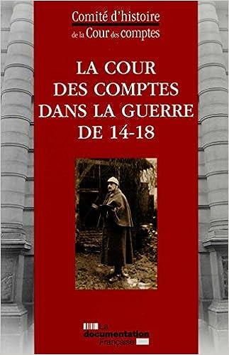 Lire un La Cour des comptes pendant la guerre 14-18 pdf epub