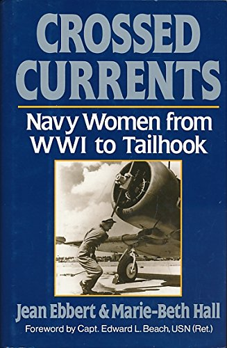 crossed-currents-navy-women-from-wwi-to-tailhook
