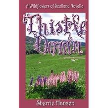 Thistle Down: A Wildflowers of Scotland Novella (Volume 1)