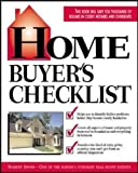 Home Buyer's Checklist: Everything You Need to Know--but Forget to Ask--Before You Buy a Home