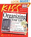KISS Guide to Organizing Your Life (Keep It Simple Series)