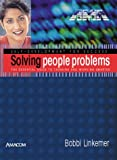 Solving People Problems (Self-development for success)