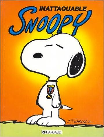 Snoopy, tome 10 : Inattaquable Snoopy pdf epub