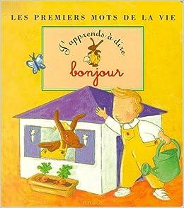 J Apprends à Dire Bonjour Amazon Ca Karine Marie Amiot Books