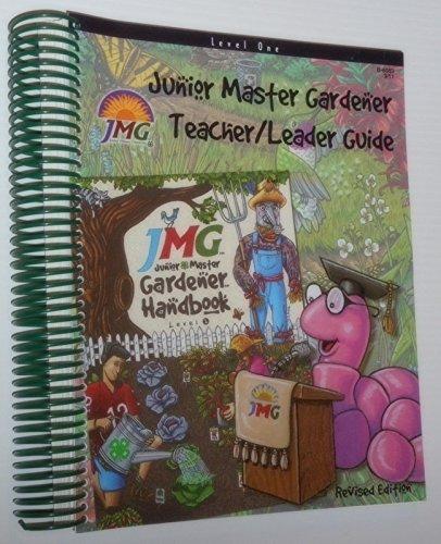 Read Online Junior Master Gardener: Level 1 (Teacher/Leader Guide) pdf epub
