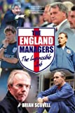 The England Managers: The Impossible Job