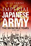 The Imperial Japanese Army, Bill Yenne, 1782009329