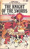 The Knight of the Swords, Michael Moorcock, 0425085333