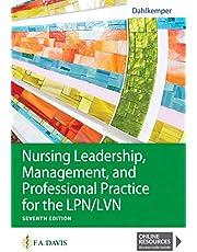 Nursing Leadership, Management, and Professional Practice for the LPN/LVN