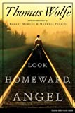 Look Homeward, Angel, Thomas Wolfe, 0743297318