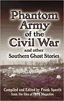 Book Phantom Army of the Civil War: And other Southern Ghost Stories
