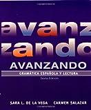 img - for Avanzando: Gramatica espanola y lectura (Spanish Edition) book / textbook / text book