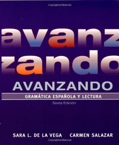 Avanzando: Gramatica espanola y lectura (Spanish Edition)
