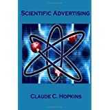 Scientific Advertising ~ Claude C. Hopkins