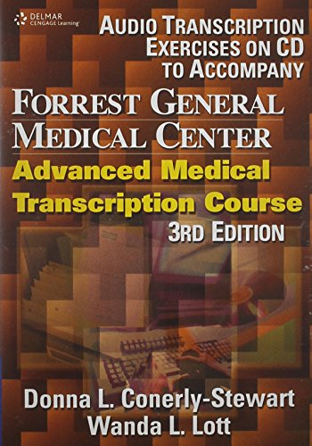 Audio CDs to Accompany Forrest General Medical Center: Advanced Medical Transcription by Brand: Cengage Learning