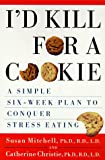 I'D Kill for a Cookie, Susan Mitchell and Catherine Christie, 0452276446