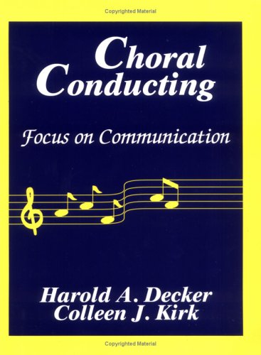 Choral Conducting:Focus On Commun.