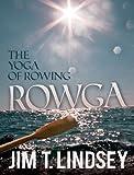 Rowga, Jim Lindsey, 0984013520