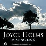 Missing Link   Joyce Holms