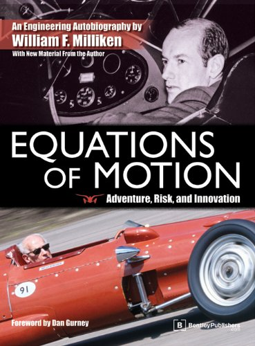 Equations of Motion: Adventure, Risk and Innovation - an Engineering Autobiography by Bentley Publishers