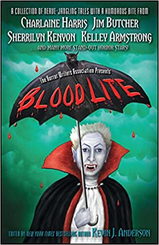 Blood Lite: An Anthology of Humorous Horror Stories Presented by the