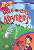 Hole-in-One Adverbs, Doris Fisher and D. L. Gibbs, 0836889096