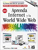 img - for Aprenda Internet y la World Wide Web Visualmente book / textbook / text book