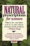 Natural Prescriptions for Women, For Women Editors, 0875964338