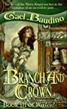 Branch and Crown: Book III of Water!