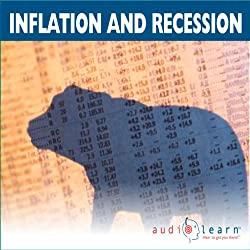 Inflation and Recession AudioLearn Study Guide