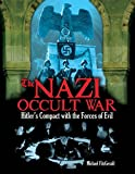 Download The Nazi Occult War: Hitler's Compact with the Forces of Evil in PDF ePUB Free Online