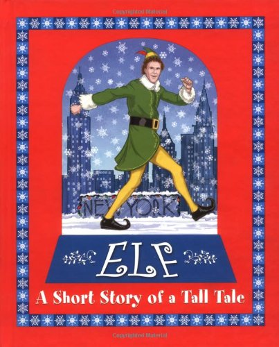 Price comparison product image Elf: A Short Story of a Tall Tale