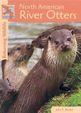 Read Online Returning Wildlife - River Otters PDF