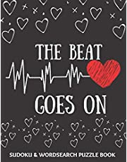 The Beat Goes On: Sudoku And Wordsearch Puzzles Large Print   Perfect Post Heart Surgery Gift For Women, Men, Teens and Kids - Get Well Soon Activity & Puzzle Book   100 Fun & Entertaining Activities While Recovering From Surgery