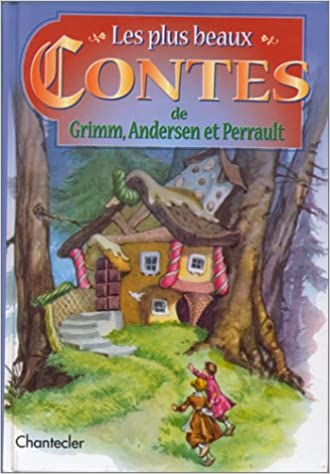 Contes de Perrault, Andersen,  Grimm et la comtesse de Ségur