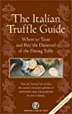 The Italian Truffle Guide, , 8836525644