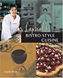 Caprial's Bistro-Style Cuisine, Caprial Pence, 1580084656