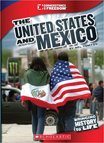 Scribd book downloader The United States and Mexico (Cornerstones of Freedom (Library)) DJVU