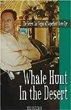 Whale Hunt In The Desert: The Secret Las Vegas Of Superhost Steve Cyr