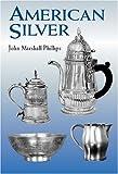 American Silver, John Marshall Phillips, 0486418170