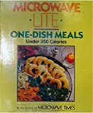 Microwave Lite One-Dish Meals, Microwave Times Editors, 0809247232
