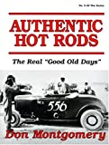 img - for Authentic Hot Rods: The Real