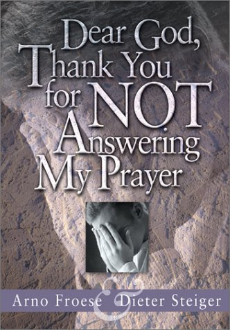 Download Dear God, Thank You For Not Answering My Prayer pdf