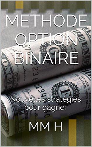 Methode pour trader les options binaires