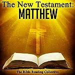 The New Testament: Matthew | The New Testament