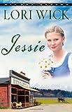 Jessie, Lori Wick, 0736920803
